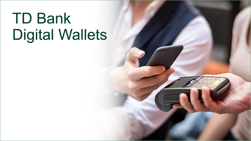 TD Bank Digital Payments